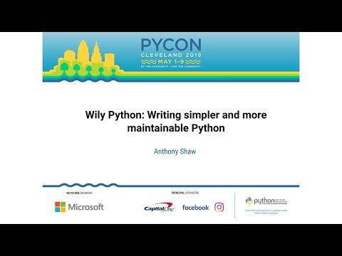 Wily Python: Writing simpler and more maintainable Python