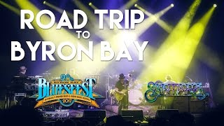 Road Trip to Byron Bay and Bluesfest with Santana