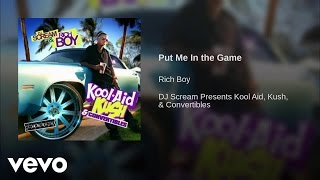 Rich Boy - Put Me In The Game