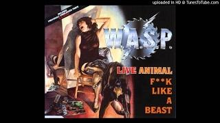 W.A.S.P. - Animal (Live)