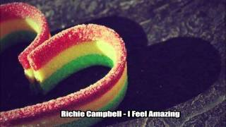 Richie Campbell - I Feel Amazing