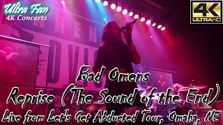 Bad Omens - Reprise The Sound of the End Live from Let's Get Abducted Tour Omaha