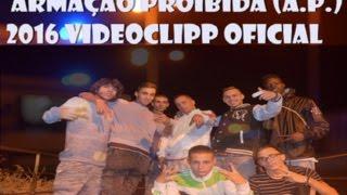MPG ft Mitrinha ft Ali G - Armação Proibida (A.P.) 2016 VIDEOCLIPP OFICIAL