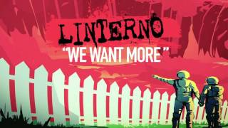 """LINTERNO - """"WE WANT MORE"""" (NEW SONG 2016)"""