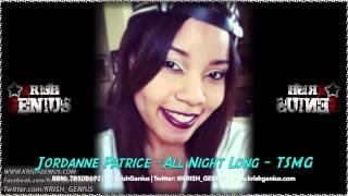 Jordanne Patrice - All Night Long - TSMG