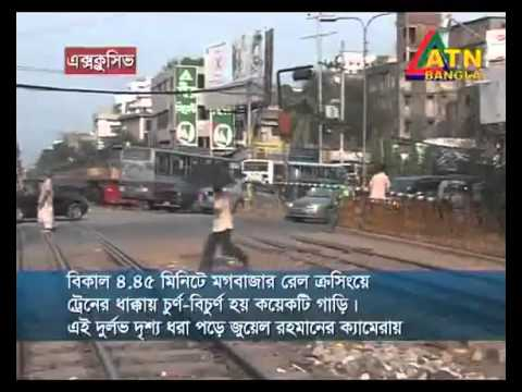 Train Accident in Moghbazar Rail crossing, Bangladesh.flv