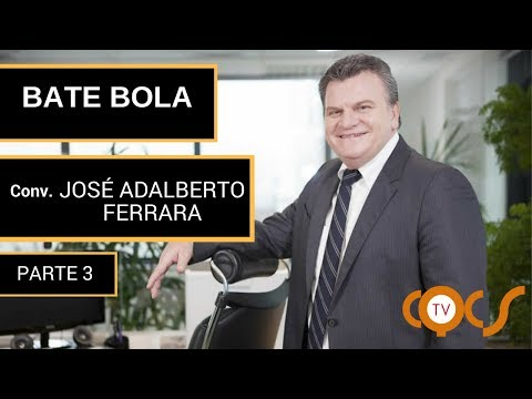 Imagem post: Bate Bola – José Adalberto Ferrara – Parte 3