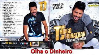 TJ Thiago Jhonathan - Olha o Dinheiro