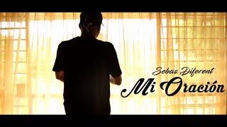 Sebas Diferent - Mi Oración 🙏 [Video Official]