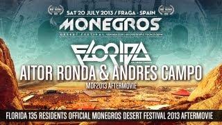 ANDRES CAMPO & AITOR RONDA / MONEGROS DESERT FESTIVAL 2013 / AFTERMOVIE