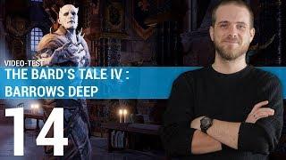 THE BARD'S TALE IV : Un RPG imparfait mais charmant ! | TEST