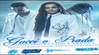 Gucci O Prada - Newtone Ft. Zion & Lennox ★(Original Reggaeton 2012)★