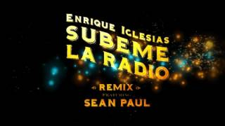 Enrique Iglesias - Subeme la Radio Remix ( English Version) Ft Sean Paul