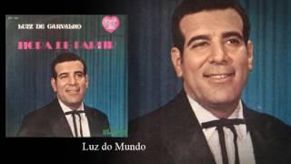 Luiz de Carvalho - Luz do Mundo (Compacto Hora de Partir)