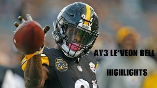 "Le'Veon Bell II ""Ay3"" II highlights"