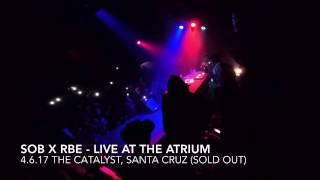 SOB X RBE (DaBoii) - Calvin Cambridge (LIVE @ The Atrium, The Catalyst, Santa Cruz) 4.6.17