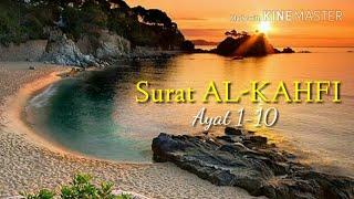 #2 Surat AL-Kahfi Termerdu 1-10 pelindung dari dajjal by Abdurrahman Al-Ausy Qur'an recitation