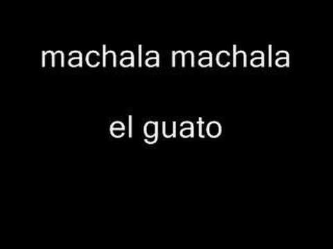 Machala Machala de El Guato Letra y Video