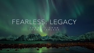 Fearless:  Legacy -  Motivational Video