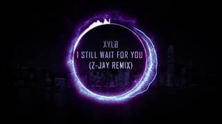 XYLØ - I Still Wait For You (deftlaw Remix)