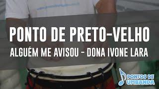 Alguém me avisou - Dona Ivone Lara - Preto-Velho