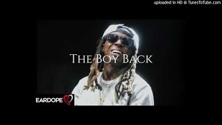 Lil Wayne - The Boy Back (Beef Para Kodak Black)