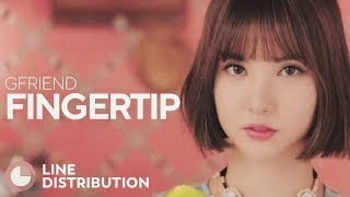 GFRIEND - Fingertip (Line Distribution)