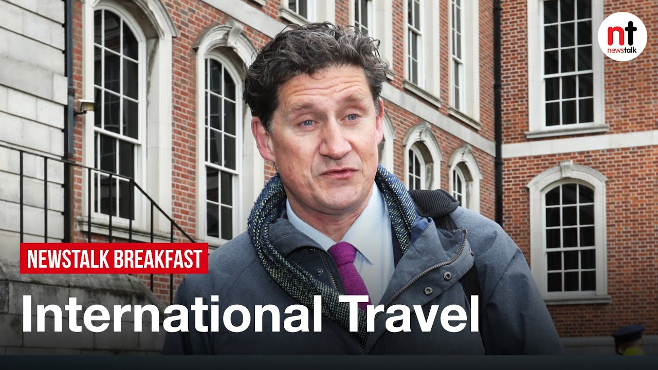 Return of International Travel will be 'Months Rather than Weeks' – Eamon Ryan