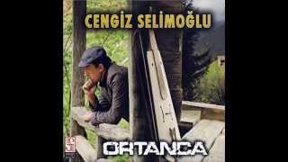 CENGİZ SELİMOGLU-ORTANCA