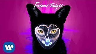 Galantis - Forever Tonight (Official Audio)