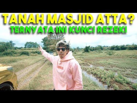 Download Video TANAH MASJID ATTA. Ternyata Ini Rahasia Kunci Rezeki ATTA