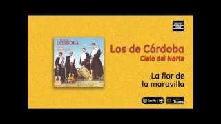 Los de Córdoba / Cielo del Norte - La flor de la maravilla