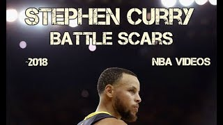 Stephen Curry Mix 2018 - Battle Scars