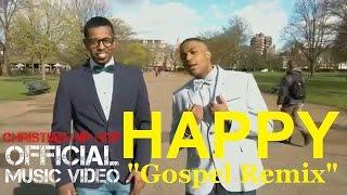 Christian Rap - Pharrell Williams - Happy (Gospel Remix - Adam & Kid)(@ChristianRapz)