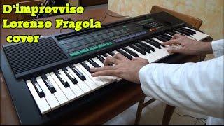 D'improvviso - Lorenzo Fragola (Cover)