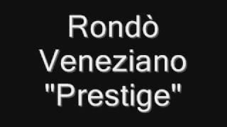 Prestige - Rondò Veneziano