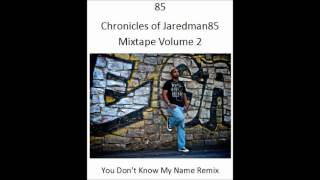 You Dont Know My Name Remix