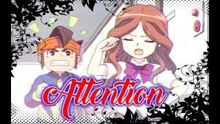 [Inazuma Eleven] Endou x Natsumi - Attention - Nightcore