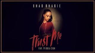 BHAD BHABIE  - Trust Me INSTRUMENTAL Danielle Bregoli