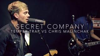 The Temper Trap - Sweet Disposition vs Chris Malinchak - So Good To Me (Secret Company Cover)