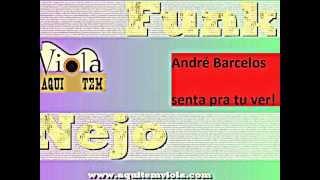 Andre Barcellos - Senta pra tu ver