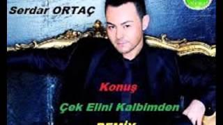Dj Osman Oktay Vs Serdar Ortaç Konuş Remix 2015
