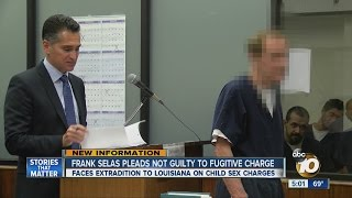 Frank Selas pleads not guilty to fugitive charge
