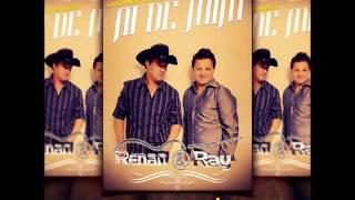 Música Renan e Ray  Ai de Mim