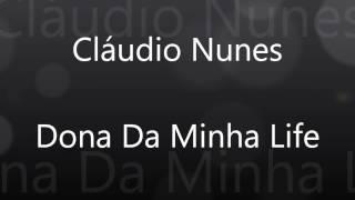 Cláudio Nunes - Cover Dona Da Minha Life