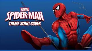 Spider-Man Theme Song [Cover]
