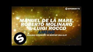 Manuel De La Mare, Roberto Molinaro & Luigi Rocca - Ameno [Teaser]
