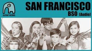 SAN FRANCISCO - BSO [Audio]