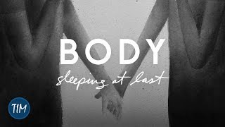 Body | Sleeping At Last