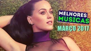 TOP 10 Melhores Músicas da Semana - 1 de Março 2017 (LEIA A DESCRIÇÃO)